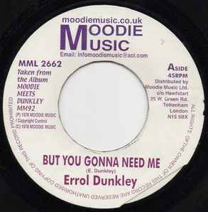Errol Dunkley - But You Gonna Need Me