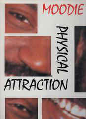 Moodie - Physical Attraction